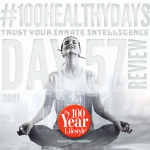 100 Healthy Days™ Week 9- Review, Reflections, and Recommitments