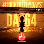 100 Healthy Days™ Week 10- Personal Renewal, Life-Long Learning, and Surround Sound Support