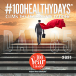 100 Healthy Days™ Week 13- Climbing the Leadership Ladder